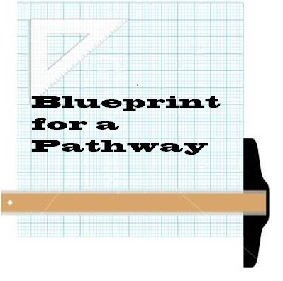 Blueprint for a Pathway
